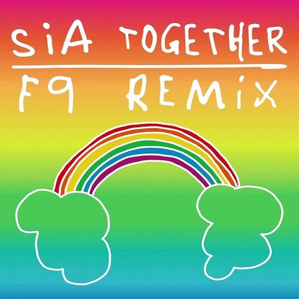 Sia Together (f9 Remix)