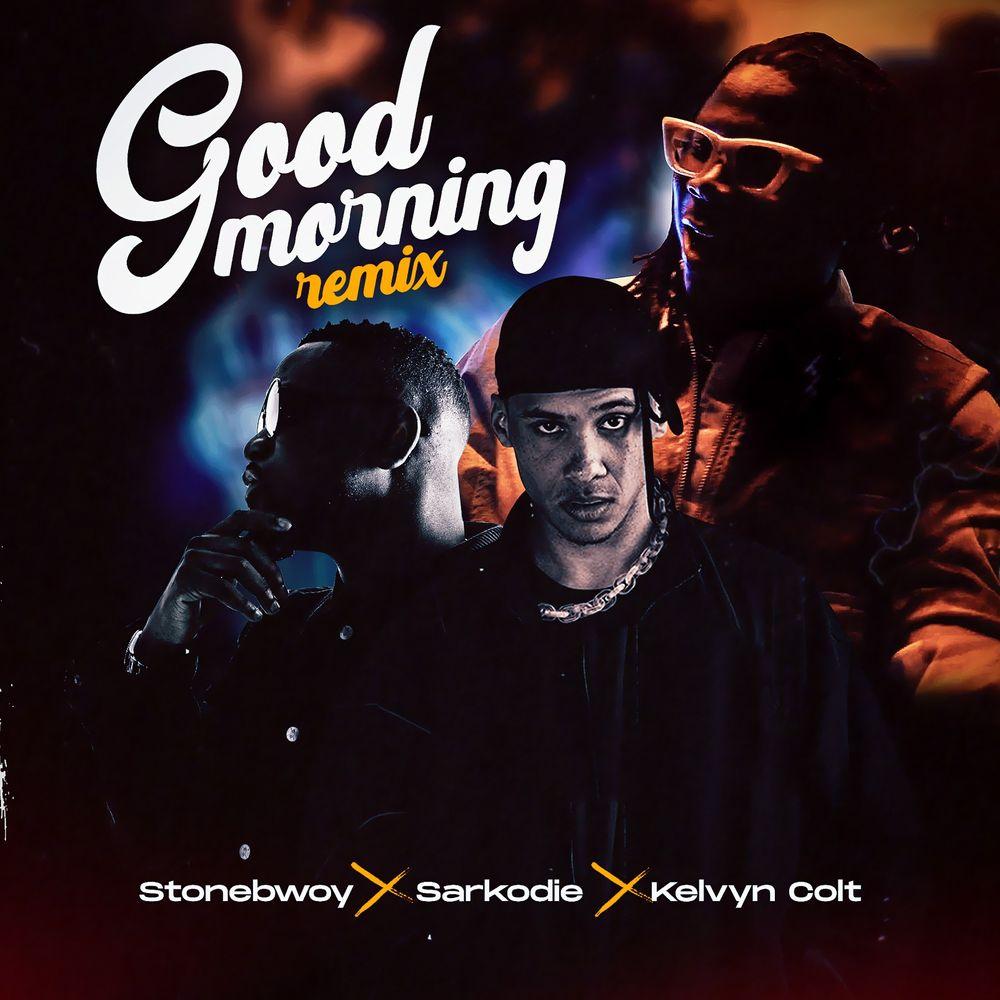Stonebwoy Good Morning (remix)