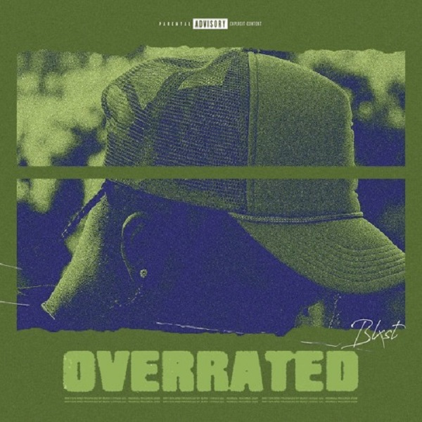 Blxst Overrated