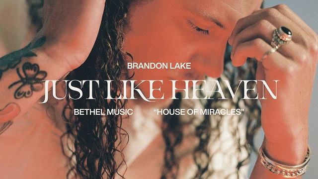 Brandon Lake Just Like Heaven