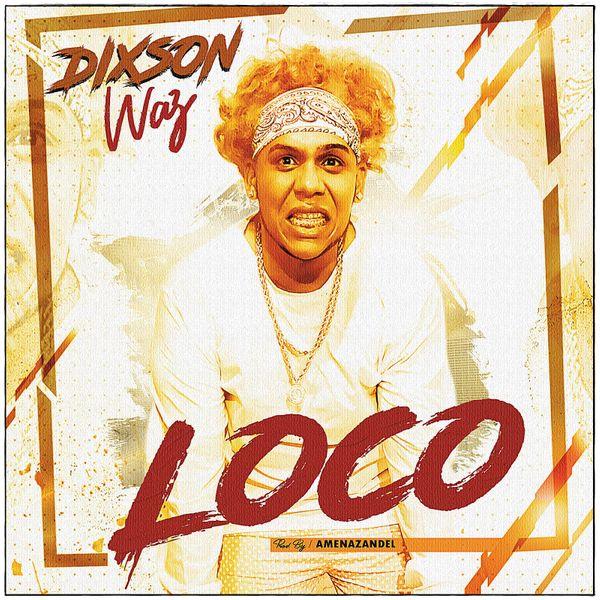 Dixson Waz Loco