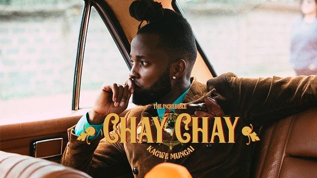 Kagwe Mungai Chay Chay