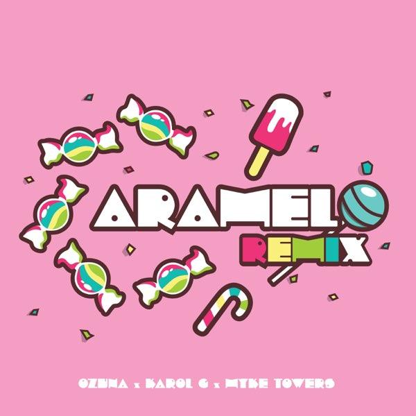 Ozuna X Karol G X Myke Towers Caramelo Remix