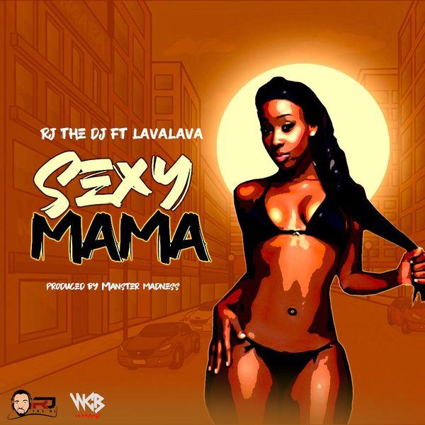 RJ The DJ Sexy Mama