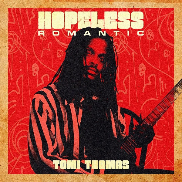 Tomi Thomas Hopeless Romantic