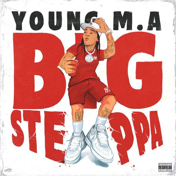 Young M A Big Steppa