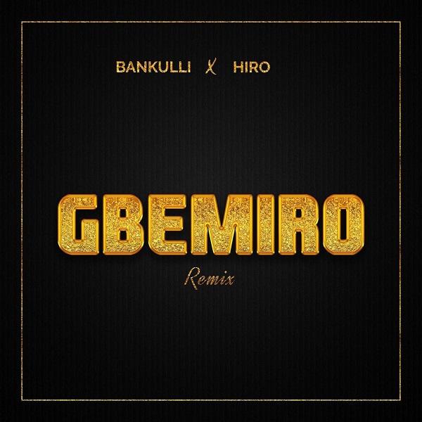 Bankulli Gbemiro (remix)