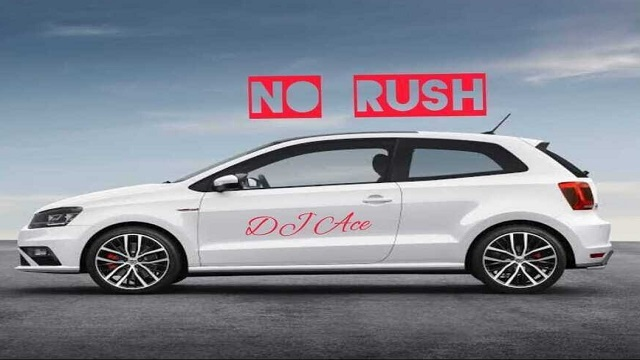 Dj Ace No Rush