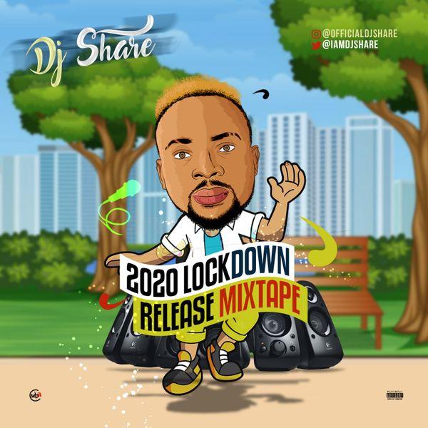 Dj Share 2020 Lockdown Release