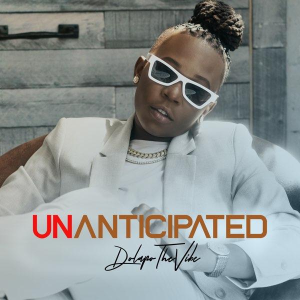 DolapoTheVibe Unanticipated EP