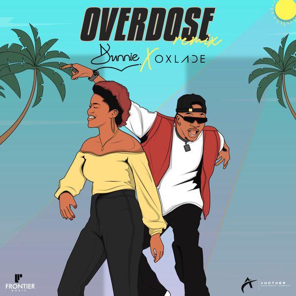 Dunnie Overdose Remix