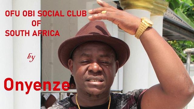 Onyenze Ofu Obi Social Club South Africa