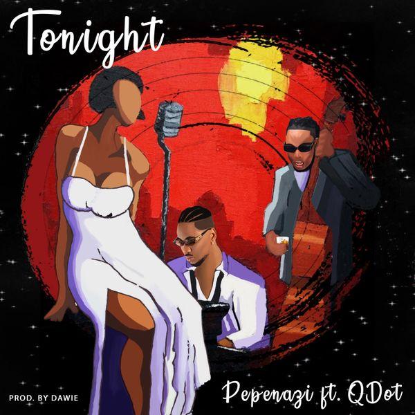 Pepenazi Tonight