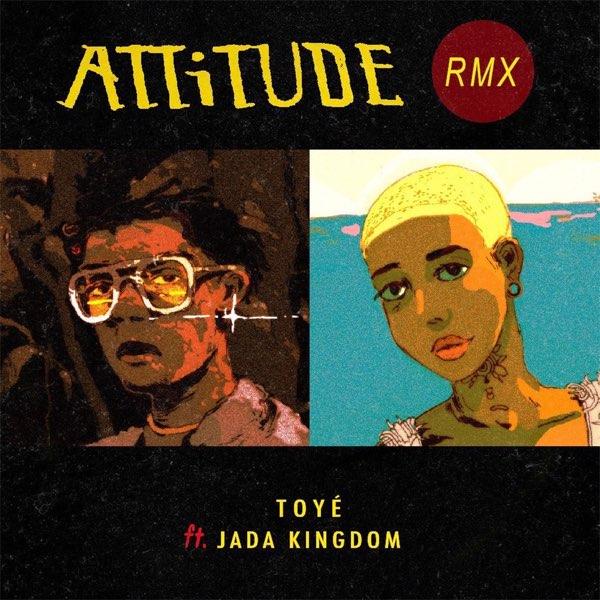 Toye Attitude (Remix)