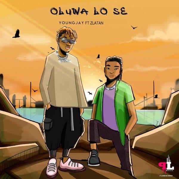 Young Jay Oluwa Lo Se
