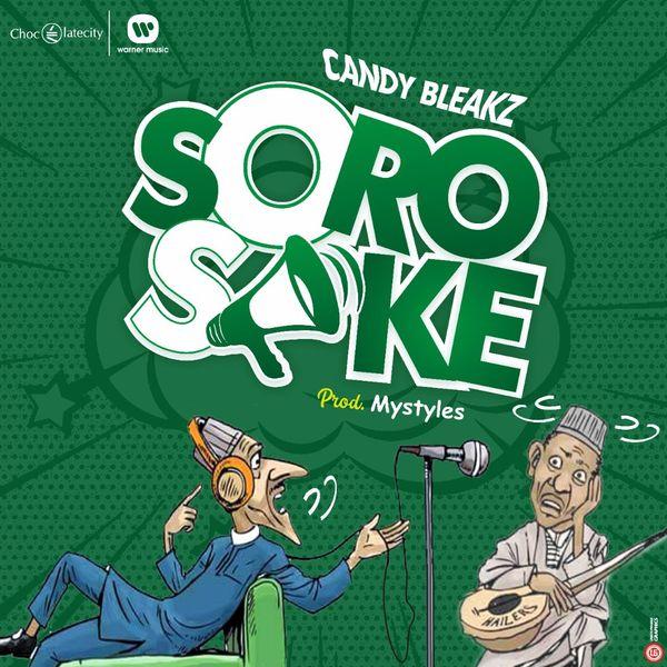 Candy Bleakz Soro Soke