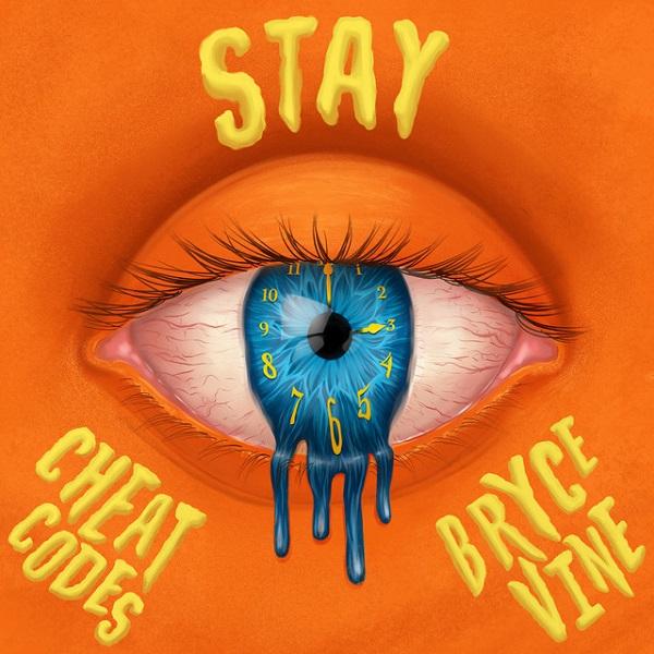 Cheat Codes, Bryce Vine Stay Lyrics