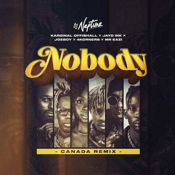 DJ Neptune Nobody (Canada Remix)