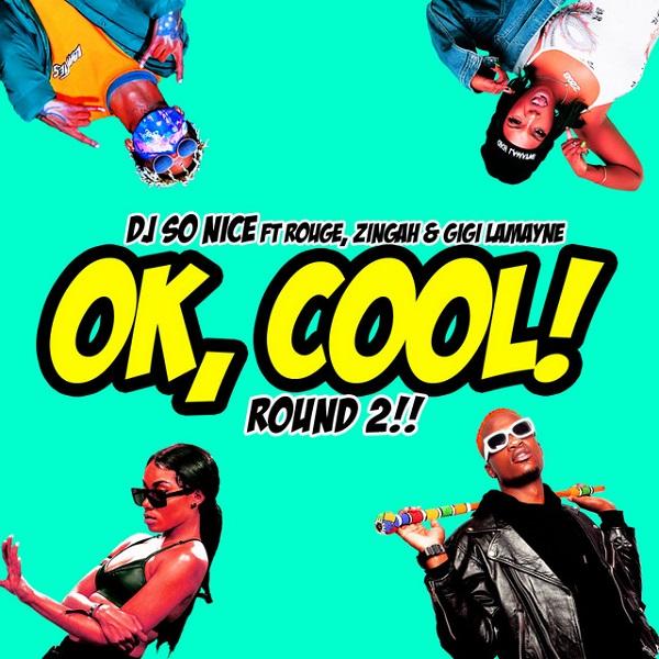 DJ So Nice Ok, Cool! Round 2!