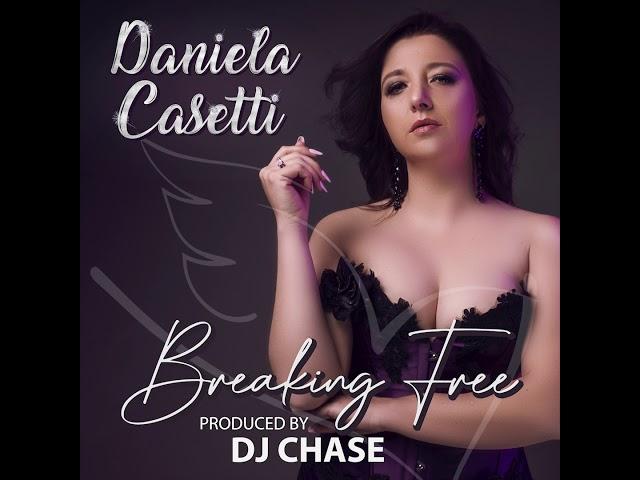 Daniela Casetti Breaking Free