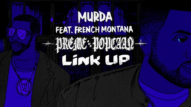 Preme, Popcaan & French Montana Murda