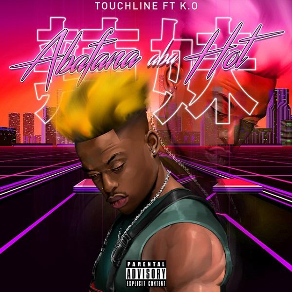 Touchline Abafana Aba Hot