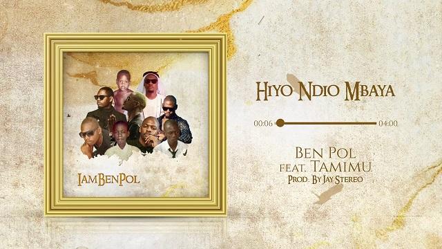 Ben Pol Hiyo Ndio Mbaya