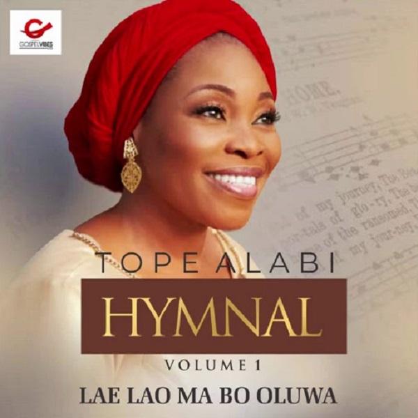 Tope Alabi Hymnal (Volume 1)