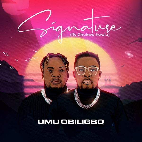 Umu Obiligbo Signature (ife Chukwu Kwulu) Album
