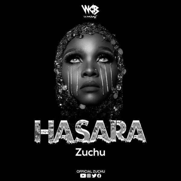 Zuchu Hasara
