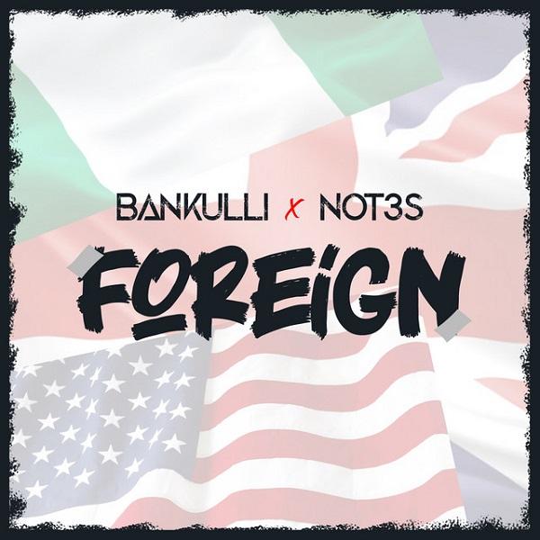 Bankulli Not3s Foreign