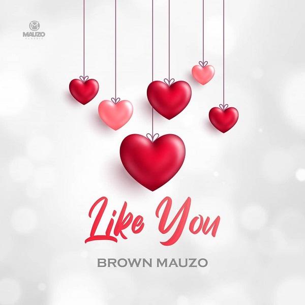 Brown Mauzo Like You