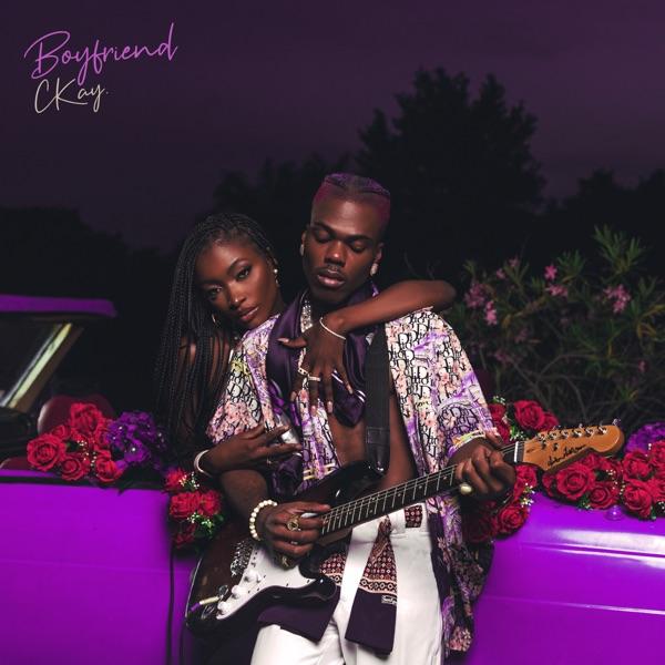 CKay Boyfriend EP