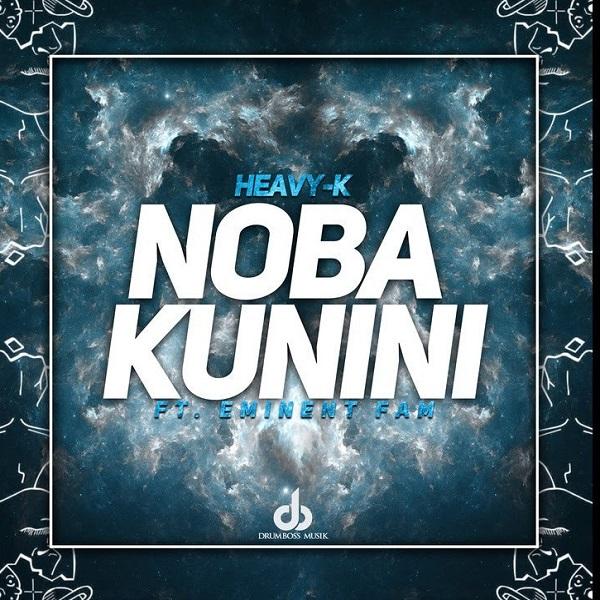 Heavy K Noba Kunini