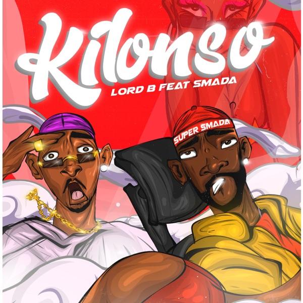 Lord B Kilonso ft. Smada