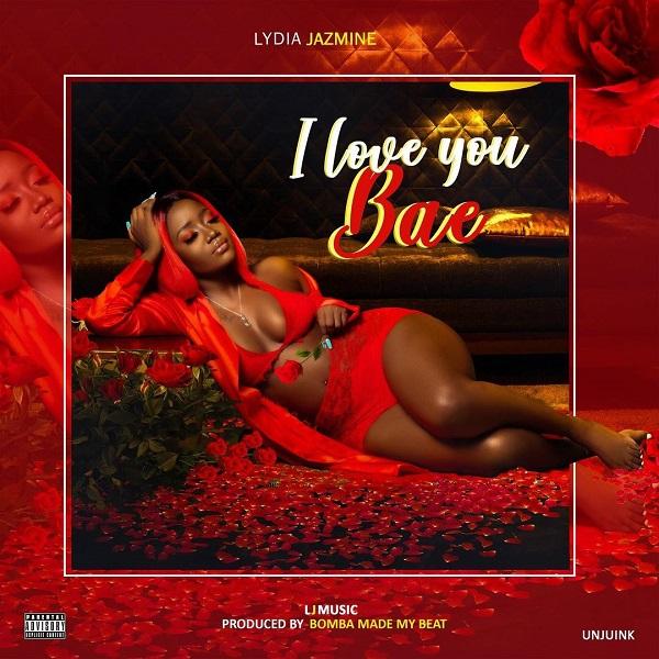 Lydia Jazmine I Love You Bae