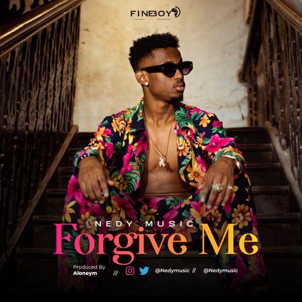 Nedy Music Forgive me