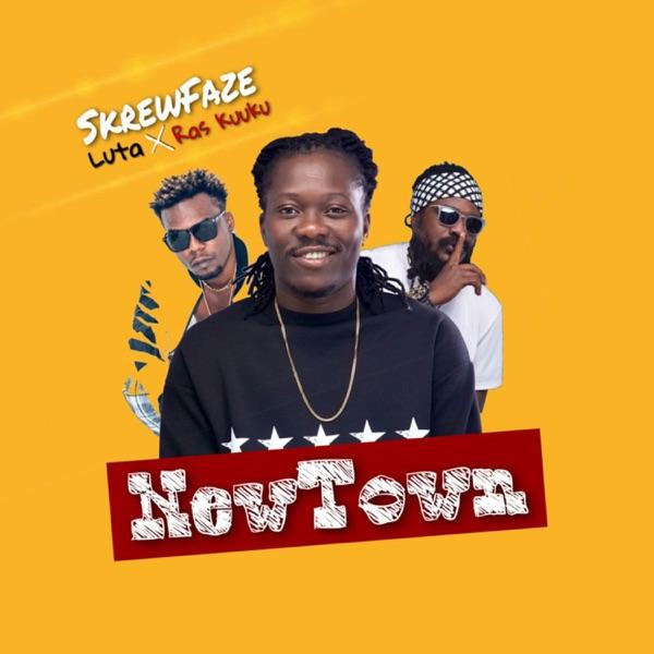 Skrewfaze New Town ft. Luta Ras Kuuku