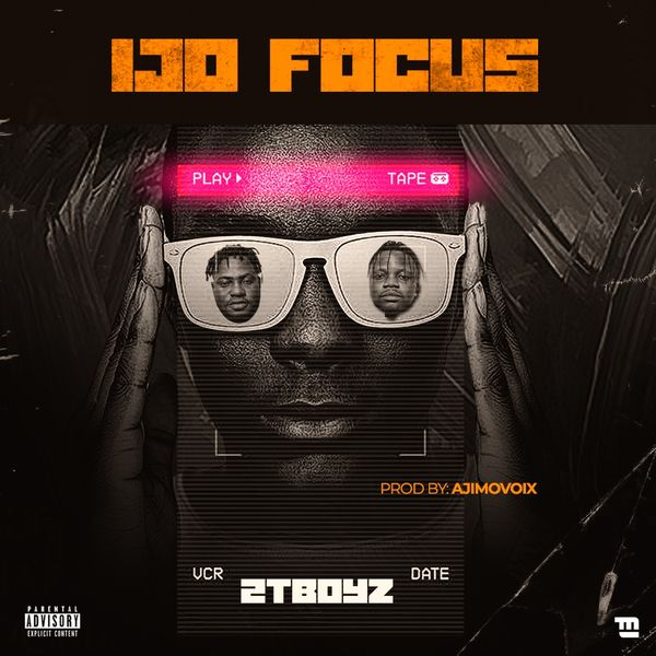 2TBoyz Ijo Focus
