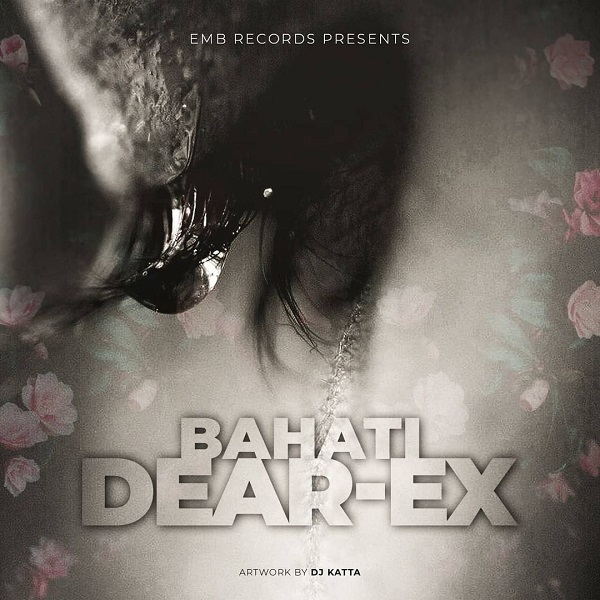 Bahati Dear Ex