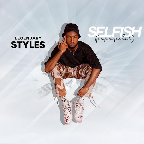 Legendary Styles Selfish Papa Peter