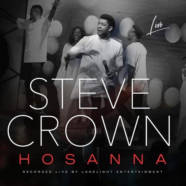 Steve Crown Hosanna