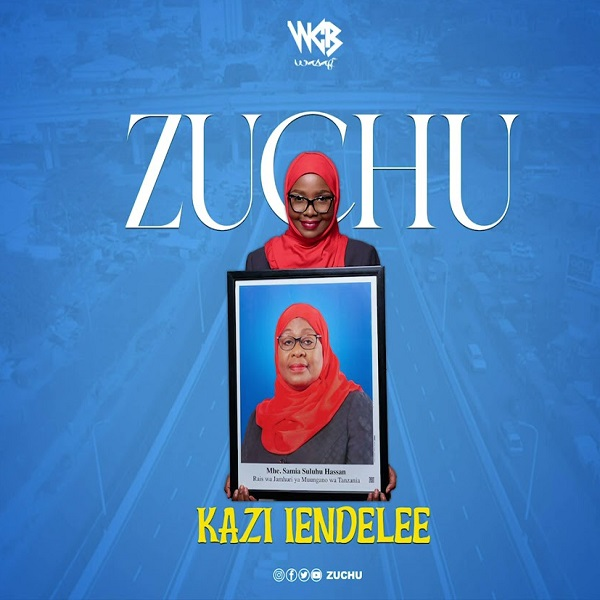 Zuchu Kazi Lendelee