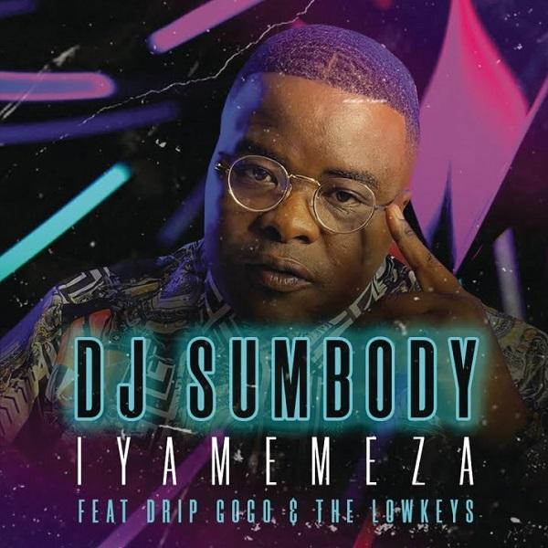 DJ Sumbody Iyamemeza