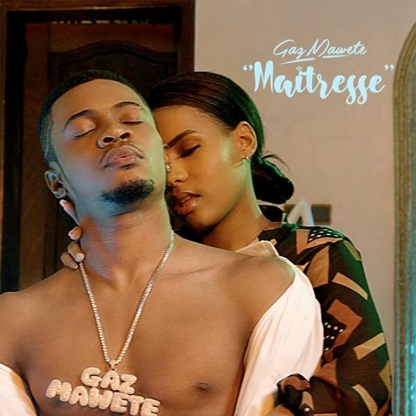 Gaz Mawete Maitresse