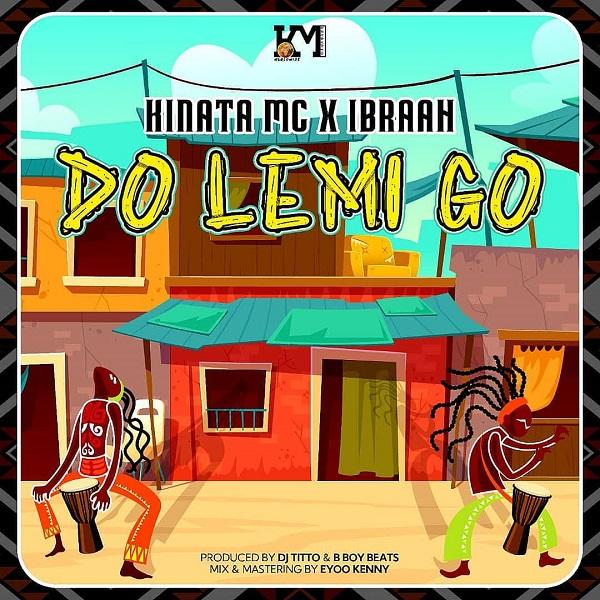 Kinata Mc Ibraah Do Lemi Go