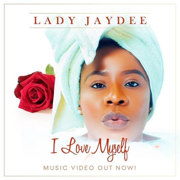 Lady Jaydee I Love My Self Lyrics