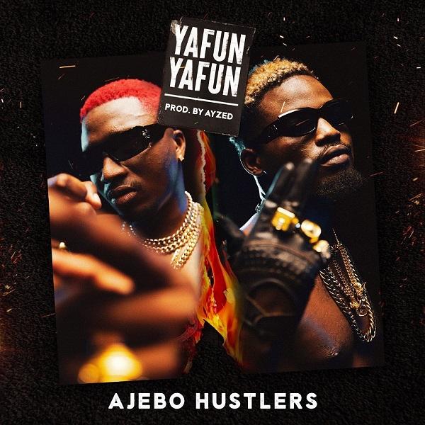 Ajebo Hustlers Yanfu Yanfu