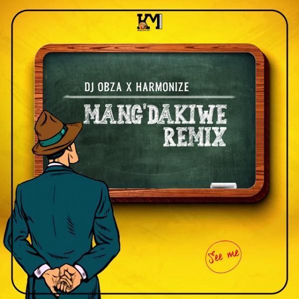 DJ Obza MangDakiwe Remix