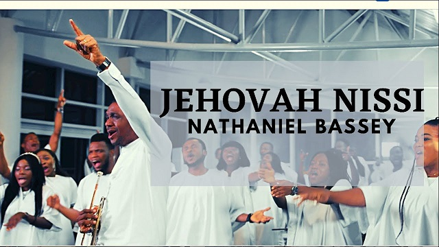 Nathaniel Bassey Jehovah Nissi Video